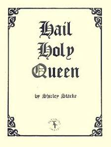 Hail Holy Queen, by Shirley Starke