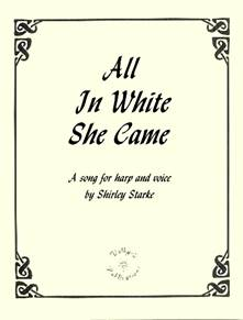 All In White She Came, Fatima, song, Shirley Starke