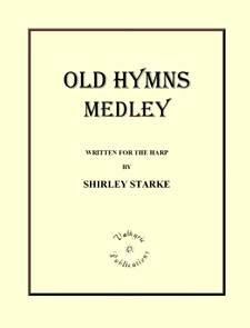 Old Hymns Medley, by Shirley Starke