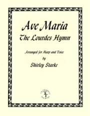 Ave Maria, The Lourdes Hymn, arr. by Shirley Starke