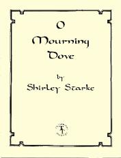 O Mourning Dove, by Shirley Starke