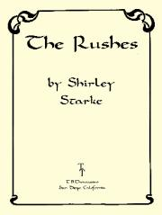 The Rushes, by Shirley Starke
