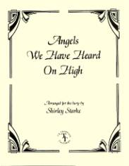 Angels We Have Heard on High, arr. by Shirley Starke