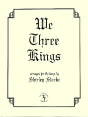 We Three Kings, arr. by Shirley Starke
