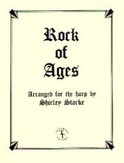 Rock of Ages, arr. by Shirley Starke