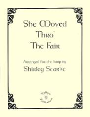 She Moved Thro the Fair, arr. by Shirley Starke