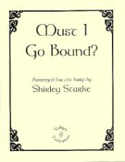 Must I Go Bound, arr. by Shirley Starke